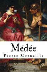 Medee af Pierre Corneille