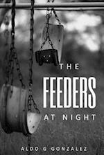 The Feeders at Night