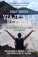 Viaje a la Esencia. Un Terapeuta Por Los Cinco Continentes af Ubay Serra