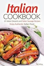 Italian Cookbook - 25 Italian Desserts and Italian Sausage Recipes af Ted Alling
