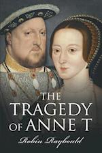 The Tragedy of Anne T