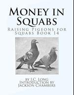 Money in Squabs