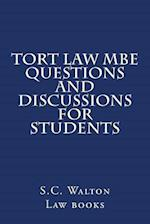 Tort Law MBE Questions and Discussions for Students
