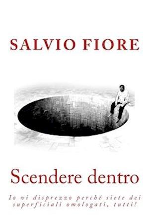 Bog, paperback Scendere Dentro af Salvio Fiore