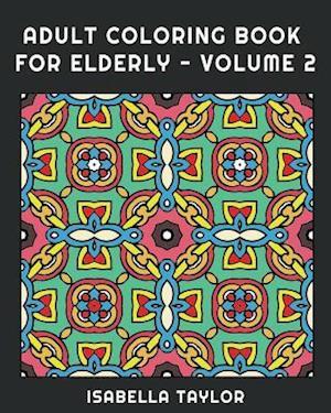 Bog, paperback Adult Coloring Book for Elderly - Volume 2 af Splash Coloring Books