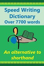 Speed Writing Dictionary Over 5800 Words an Alternative to Shorthand af Heather Baker, Joanna Gutmann, Dr Margaret Greenhall