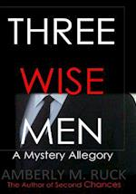 Three Wise Men af Amberly M. Ruck