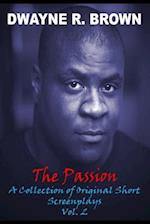 The Passion Vol. 2 af MR Dwayne R. Brown