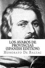 Los Avaros de Provincias af Honorato De Balzac