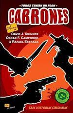 Cabrones af David J. Skinner, Rafael Estrada, Oscar Fernandez Camporro