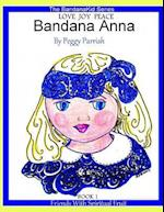 Bandana Anna Book One af Peggy Louise Parrish