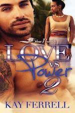Love vs. Power 2