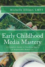 Early Childhood Media Mastery