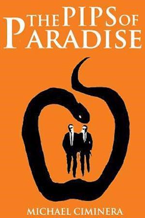 Bog, paperback The Pips of Paradise af Michael Ciminera