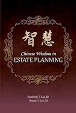 Chinese Wisdom in Estate Planning