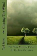 Chasing the Wind af Tod Stites