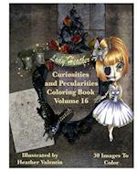 Lady Heather Valentin's Curiosities and Pecularities Coloring Book Volume 16