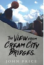The View from Cream City Bridges