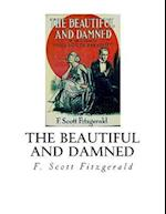 The Beautiful and Damned af F. Scott Fitzgerald
