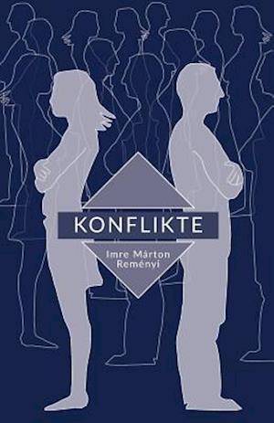 Bog, paperback Konflikt af Imre Marton Remenyi
