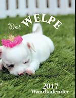 Der Welpe 2017 Wandkalender (Ausgabe Deutschland)