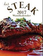 Das Steak 2017 Wandkalender (Ausgabe Deutschland)