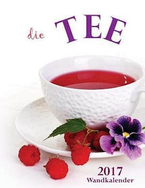 Bog, paperback Die Tee-Wandkalender 2017 (Ausgabe Deutschland) af Aberdeen Stationers Co