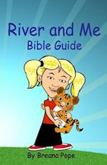 River and Me Bible Guide