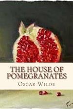 The House of Pomegranates