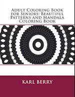 Adult Coloring Book for Seniors af Karl Berry