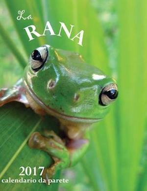 Bog, paperback La Rana 2017 Calendario Da Parete (Edizione Italia) af Aberdeen Stationers Co