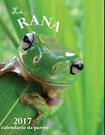 La Rana 2017 Calendario Da Parete (Edizione Italia)