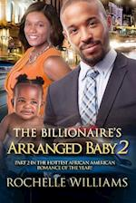 The Billionaire's Arranged Baby 2