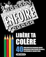 Libere Ta Colere af Remy Roulier