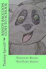 Randy Raccoon Goes to School