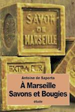A Marseille af Antoine De Saporta