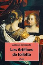 Les Artifices de Toilette af Antoine De Saporta