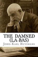 The Damned (La-Bas) af Joris karl Huysmans