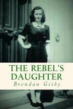 The Rebel's Daughter
