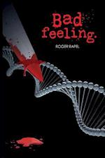 Bad Feeling af Roger Rapel