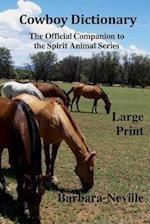 Cowboy Dictionary Large Print