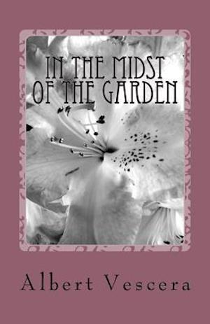 Bog, paperback In the Midst of the Garden af MR Albert Vescera