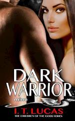 Dark Warrior Mine af I. T. Lucas