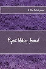 Puppet Making Journal