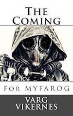 The Coming af Varg Vikernes