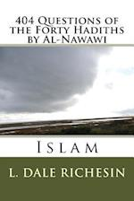 404 Questions of the Forty Hadiths by Al-Nawawi
