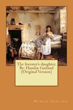 The Forester's Daughter. by