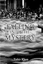 Falling Into the Mystery