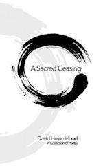 A Sacred Ceasing