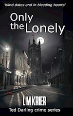 Only the Lonely af L. M. Krier
